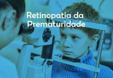 Retinopatia da Prematuridade